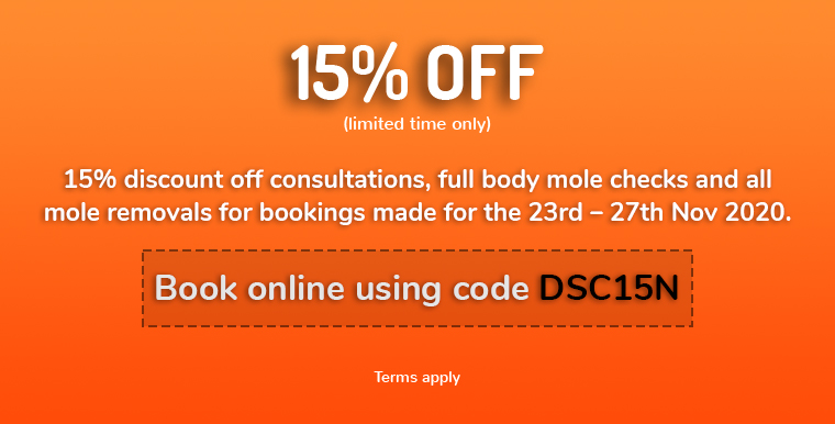 15 percent off consultations, full body mole checks and mole removals